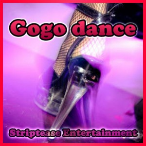 Gogo dance | Striptease Entertainment