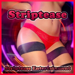 Striptease shows | Striptease Entertainment